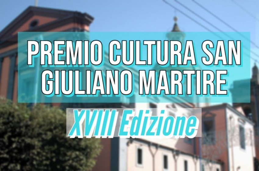 Premio Cultura San Giuliano Martire | XVIII Edizione